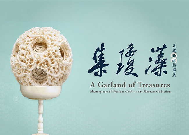 A Garland of Treasures: Masterpieces of Precious Crafts in the Museum Collection